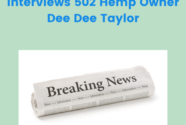 WAVE Listens Interviews 502 Hemp Owner Dee Dee Taylor - Image